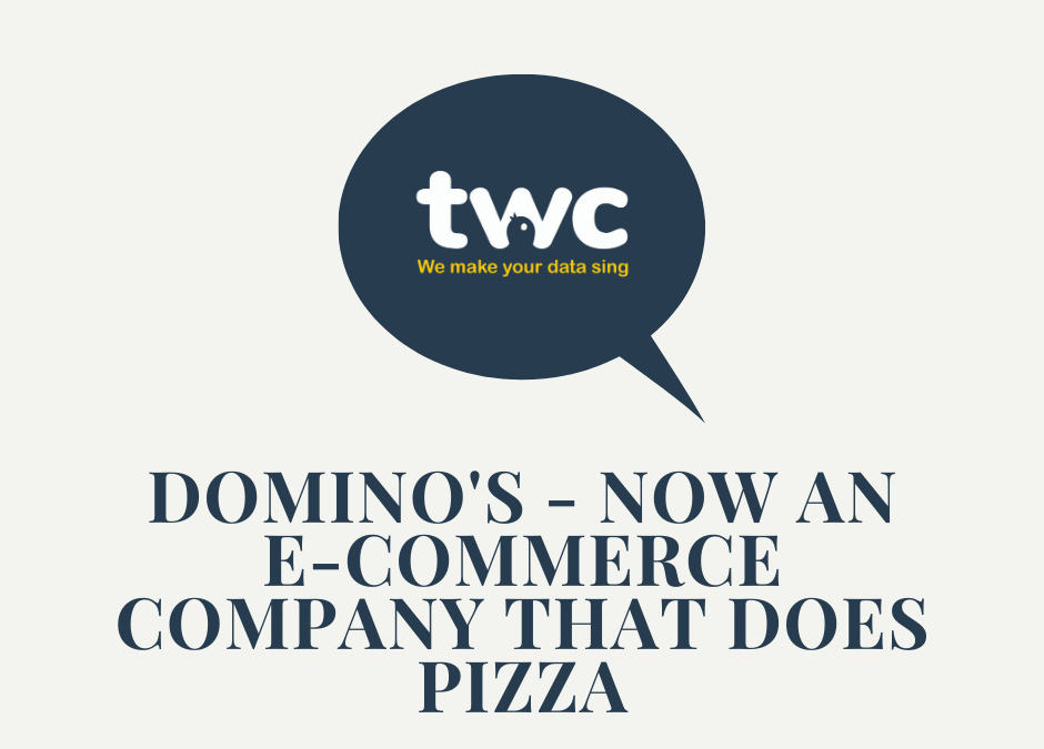 Tom Fender: Domino's – now an e-commerce company that does pizza